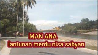 Download Man Ana No Copyright - Lantunan merdu  #nissasabyan #sholawatnocopyright