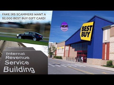 IRS Scammer Wants A $2K Best Buy Card