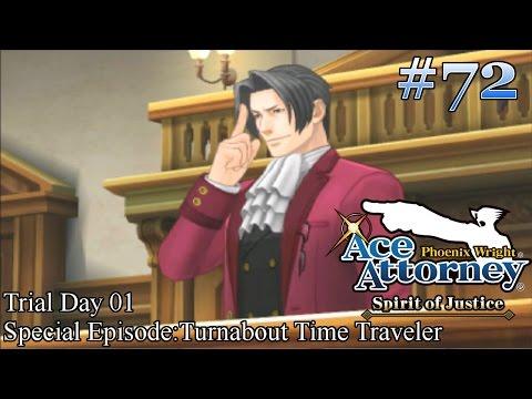 Phoenix Wright: Ace Attorney - Spirit Of Justice Walkthrough Episode 72: Grand Reunion