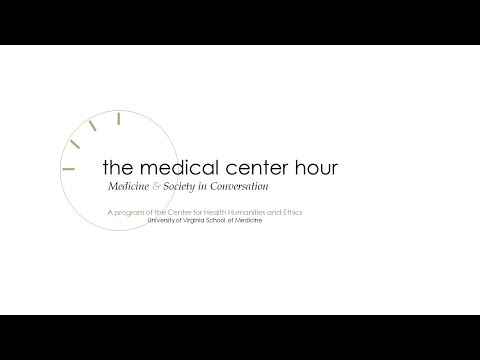 MEDICAL CENTER HOUR Jan. 29, 2020  When We Do Harm  Medical Error And The Human Condition