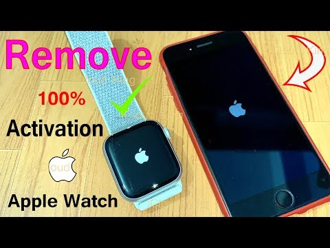 Remove Apple Watch Activation Lock Without Previous Owner Apple ID & Password It's 1000% Possible!