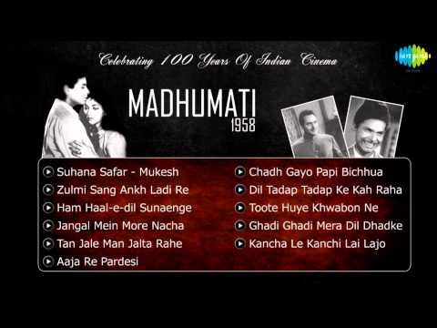 Madhumati 1958 Movie Songs  Jukebox  Dilip Kumar, Vyjayanthimala & Johnny Walker