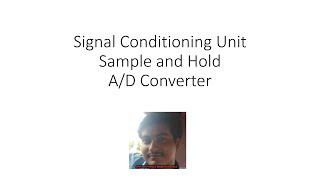 || Signal Condition Unit ||Sample and Hold ||