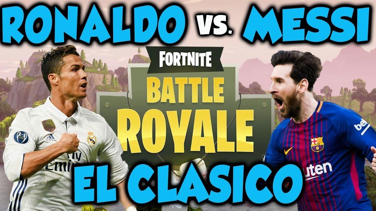 Who is better in Fortnite? Ronaldo vs Messi (El Clasico in ...