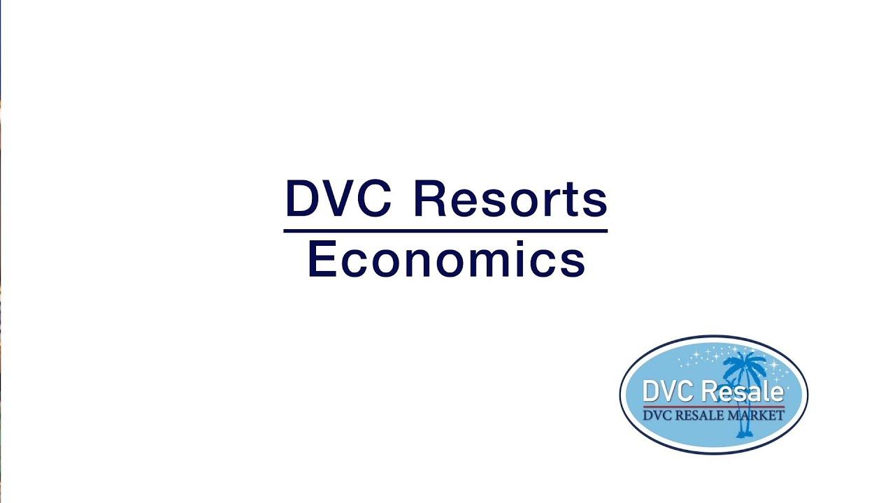 DVC Resort Economics