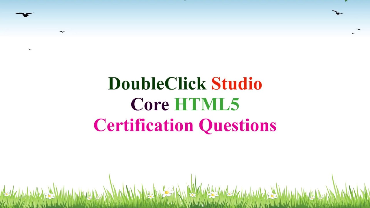 DoubleClick Studio Core Certification Exam for HTML5 part 1 - YouTube