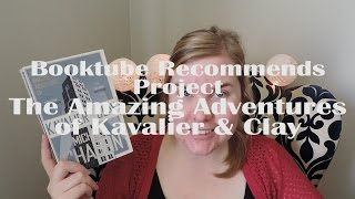 Booktube Recommends Project | The Amazing Adventures of Kavalier & Clay