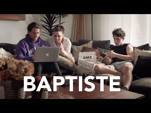 S02. EP2 - BAPTISTE