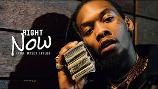 "[FREE] Migos x Young Dolph Type Beat ""Right Now"" (Prod. Mason Taylor)"