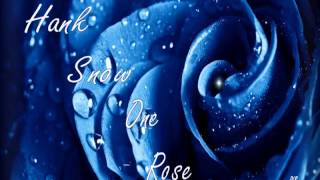 Hank Snow - The One Rose