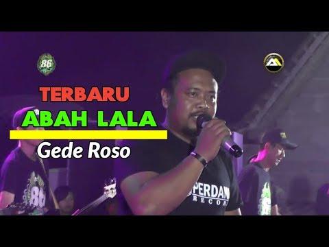 abah-lala-~-gede-roso-terbaru