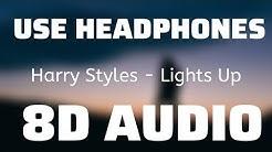 Harry Styles - Lights Up (8D USE HEADPHONES)🎧