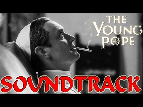 The Young Pope - Soundtrack [Best version] ᴴᴰ