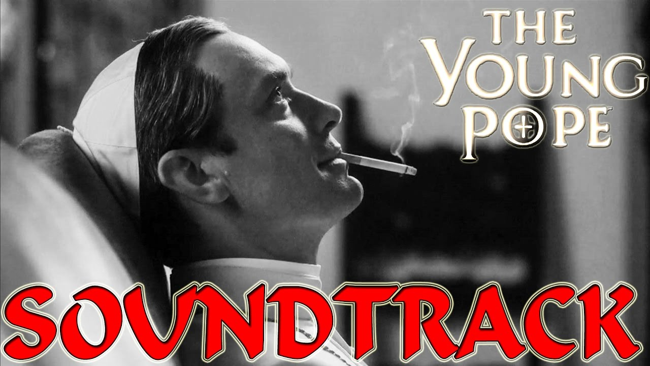 Download The Young Pope - Soundtrack ᴴᴰ