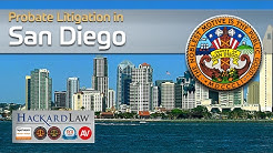 Probate Litigation in San Diego | Jurisdiction Questions Answered