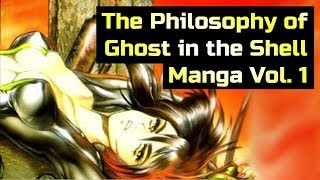 The Ⓟⓗⓘⓛⓞⓢⓞⓟⓗⓨ of Ghost in the Shell Without Gaps (Manga Vol.  1)  