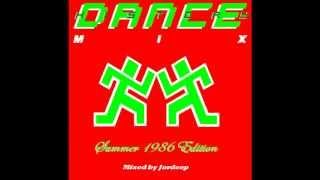 [013] Dance History Mix Summer 1986 Edition Part 1