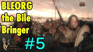 5. Jarl of ohhhh god - Bleorg the Bile Bringer - Viking Conquest