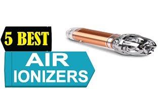 5 Best Air Ionizers 2018 | Best Air Ionizer Reviews | Top 5 Air Ionizer
