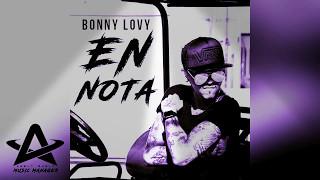 Bonny Lovy, Bad Bunny - Nota.
