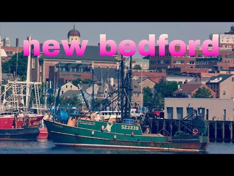VLOG #3 NEW BEDFORD, MASSACHUSETTS