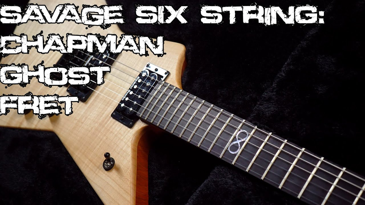 savage six string chapman ghost fret spectr with loop