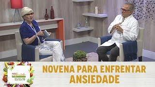 Baixar Mais Saúde - Novena para enfrentar ansiedade (11/11/19)