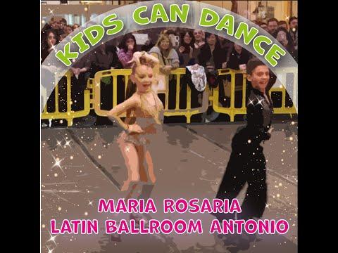 Latin Ballroom Antonio & Maria Rosaria [KIDS CAN DANCE] HD