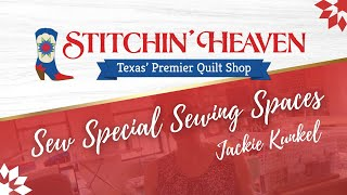 Sew Special Sewing Spaces: Jackie Kunkel