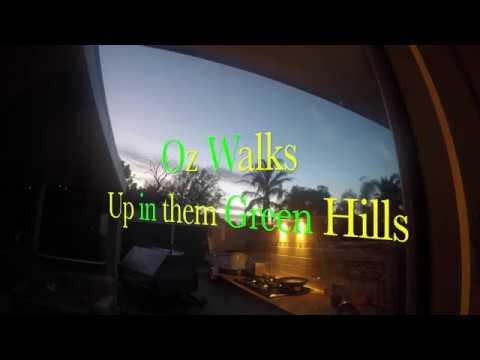 Oz Walks -up in them Green Hills