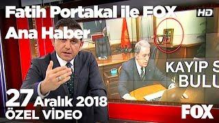 Kayıp silah bulundu... 27 Aralık 2018 Fatih Portakal ile FOX Ana Haber