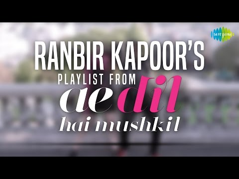 Ranbir Kapoor phone's playlist from Ae dil hai mushkil !