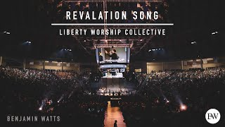 Download Revelation Song - Liberty Worship Collective Mp3 and Videos