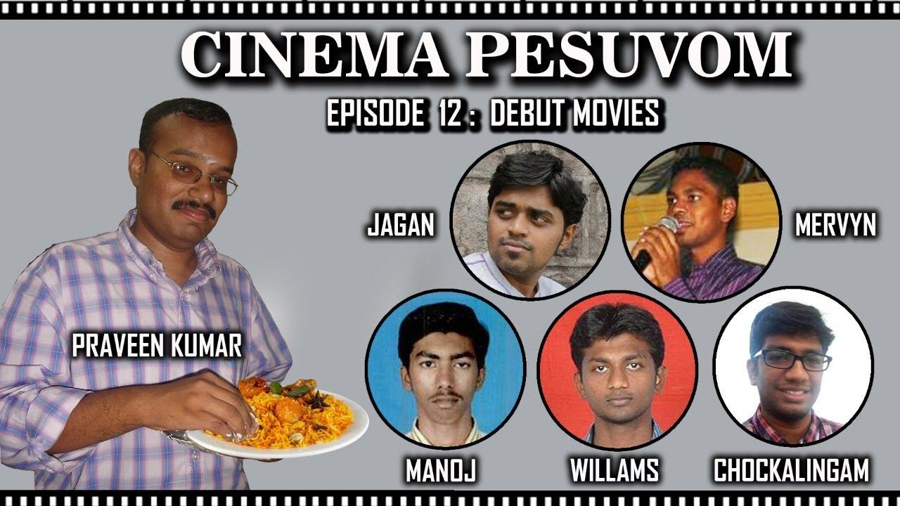 Download Cinema Pesuvom - Ep 12 - Debut Movies