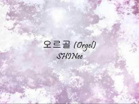 SHINee - 오르골 (Orgel) [Han & Eng]