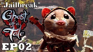"""Let's Play: Ghost of a Tale - Ep02 """"Jailbreak"""" (Full Release)"""