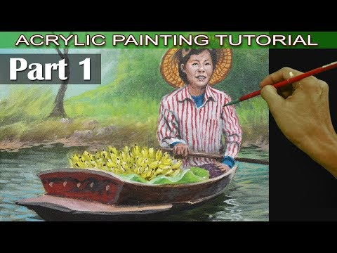Acrylic Painting Tutorial | Part 1 | Old Lady Fruit Vendor on Boat Easy and Basic for Beginners