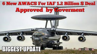 6 New Awacs For Indian Airforce Approved by Indian Government. DRDO Airborne Early Warning