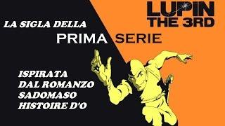 LUPIN III -- la più bella sigla della prima serie -- CON TRADUZIONE