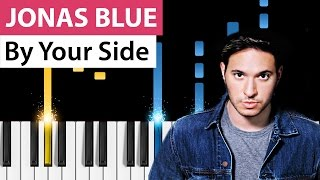 Video Jonas Blue - By Your Side ft. Raye - Piano Tutorial - How to play By Your Side download MP3, 3GP, MP4, WEBM, AVI, FLV Januari 2018
