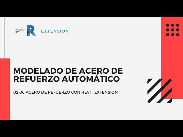 Revit Extensión | 02 06 Modelado de acero de refuerzo automatico