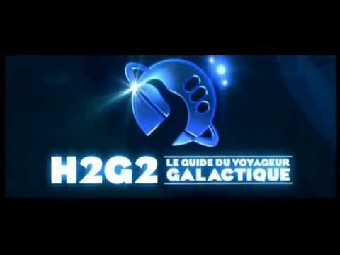 H2G2 le guide du voyageur galactique bande annonce VF (vrai)