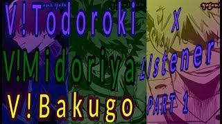 Corrupting You Sweetly.. A Villain Deku Bakugou And Shoto x listener p1 ASMRBNHA Sammich Ver