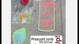 Chalk It Up! Prescott 2016