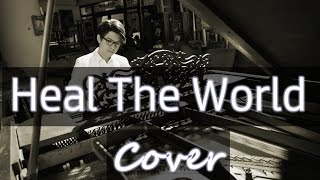 Heal The World (Michael Jackson) 鋼琴 Jason Piano Cover