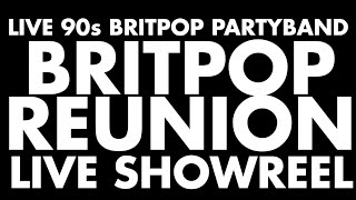 Britpop Reunion - 1990s Indie Pop UK Tribute Band