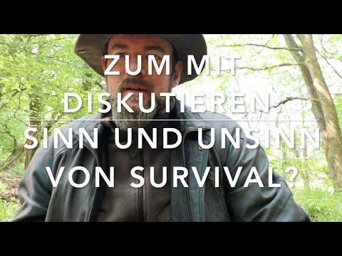 Sinn und Grenzen von Survival - Diskussionsrunde zum mitreden.