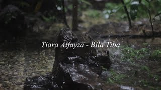 Tiara Al-fayza - Bila Tiba Ungu Band Lirik Video Karaoke