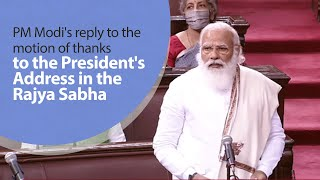 PM Modi's reply to the motion of thanks on the President's Address in the Rajya Sabha | PMO