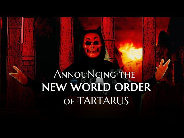 Announcing the New World Order of Tartarus